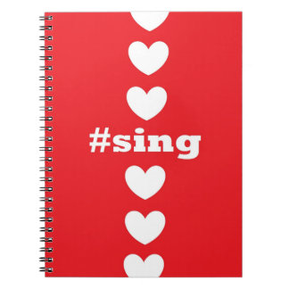 """""""SING HEARTS"""" Red Notebook"""