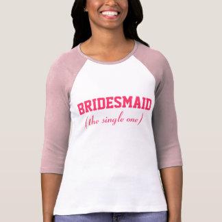 Single Bridesmaid Shirt