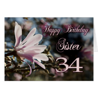 Sister 34th Birthday with magnolia Card