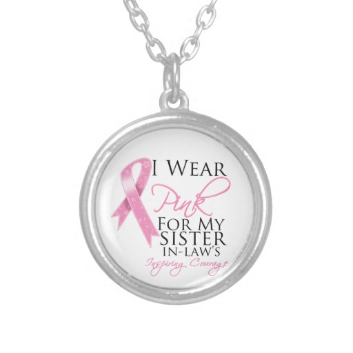 Sister-in-Law Inspiring Courage Breast Cancer Pendants