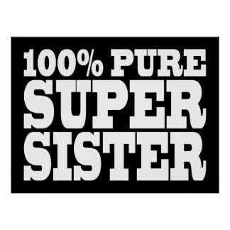 Sisters Birthday Parties 100% Pure Super Sister Poster
