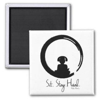 Sit. Stay. Heal. Dog Meditating Magnet