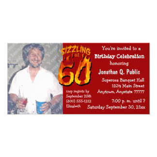 Sizzling At 60 Birthday Party Photo Invite Picture Card