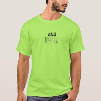sk8, boarder T-Shirt