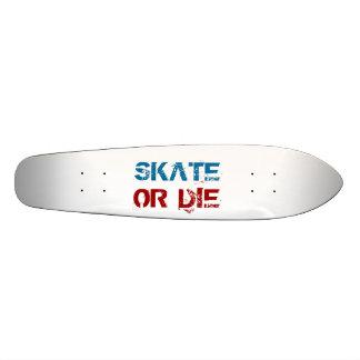 SKATE , OR DIE 20 CM SKATEBOARD DECK