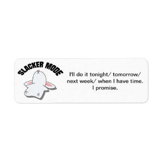 Slacker Mode I'll Do It Later Label Return Address Label