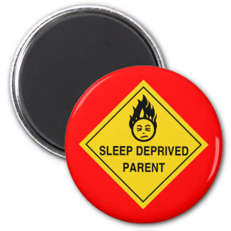 Sleep Deprived Parent (Red) Magnet