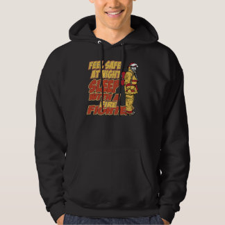 Sleep with a Firefighter Hoodie