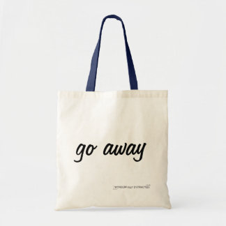 Slogan Tote Bag Go Away