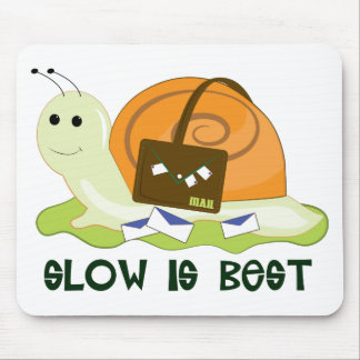 Slow is Best Mouse Pad