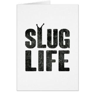 Slug Life Thug Life Greeting Card