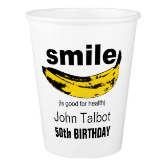 Smile is good for health 50th Birthday Paper Cup