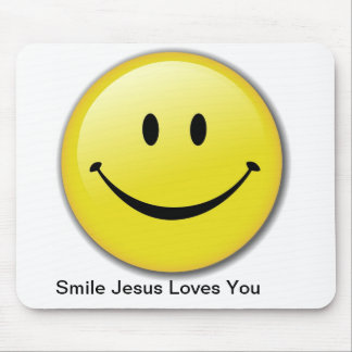 Smile Jesus Loves You Mouse Pad