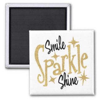 Smile Sparkle Shine Inspiration Motivating Quote Magnet