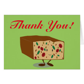 Smiling Fruitcake thank you Card