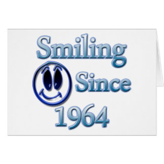 Smiling Since 1964 Card