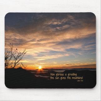 Smoky Mtn Sunrise/How Glorious… J Muir Mouse Pad