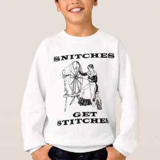 Snitches Get Stitches Sewing Seamstress Pun Sweatshirt