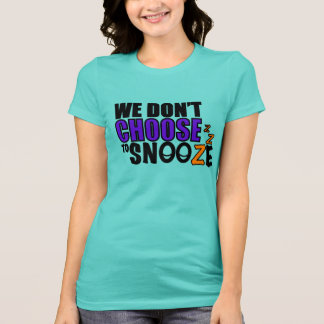 Snooze Women's T-Shirt