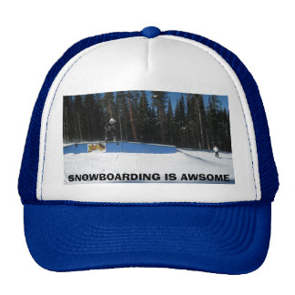 SNOWBOARDING IS AWESOME CAP