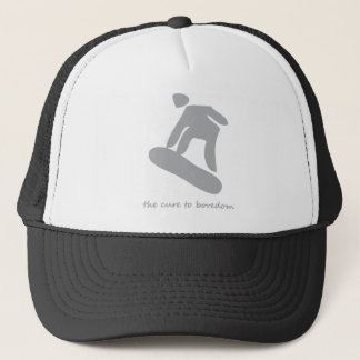 Snowboarding.........the cure to boredom trucker hat