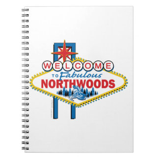 Snowmobiling/Welcome to the Fabulous Northwoods Spiral Note Book