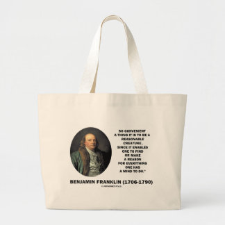 So Convenient It Is To Be A Reasonable Creature Large Tote Bag