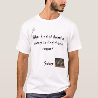 Sober Dwarf T-Shirt