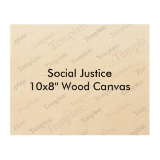 "Social Justice 10x8"" Wood Canvas"