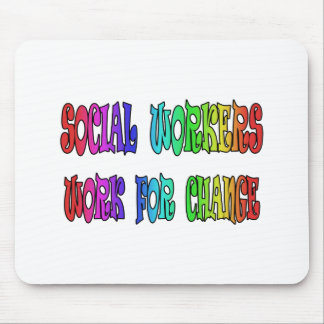 Social Workers Work For Change Mouse Pad
