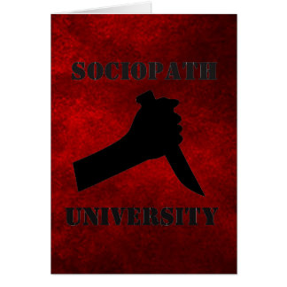 Sociopath University Greeting Card