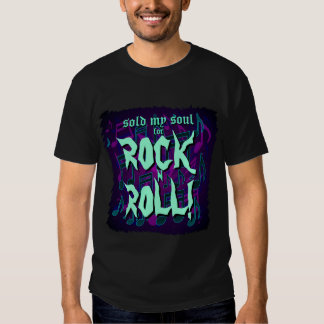 Sold My Soul For Rock N Roll Blue Green Purple T-shirts