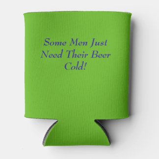 Some Men Beer/Can Cooler! Can Cooler