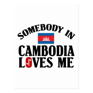 Somebody In Cambodia Loves Me Postcard