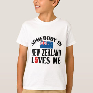 Somebody In New Zealand Loves Me T-Shirt