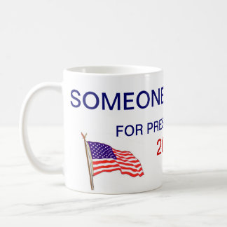 someone else for president basic white mug