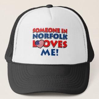 Someone in norfolk  loves me trucker hat