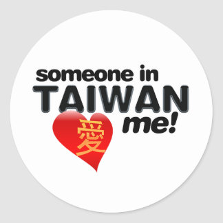 Someone in Taiwan loves me! Classic Round Sticker