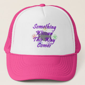 Something Wiccan This Way Comes Trucker Hat