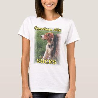Sometimes Life Sucks Beagle Dog Ladies Shirt