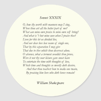 Sonnet # 39 by William Shakespeare Classic Round Sticker