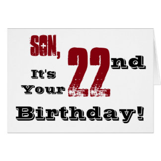 Son's 22nd birthday greeting in black, red, white. greeting card