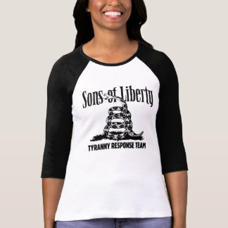 Sons of Liberty TYRANNY RESPONSE TEAM raglan T-Shirt