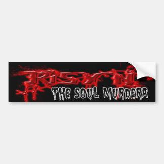 Soul Murdera Bumper Sticker