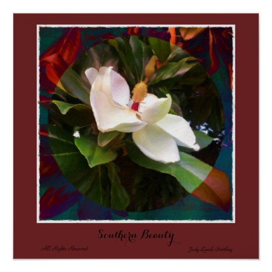 """"""" Southern Beauty """" Magnolia Poster"""