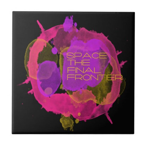 Space the Final Frontier Ceramic Tile