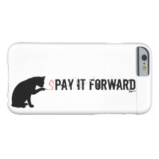 sPAY IT FORWARD Barely There iPhone 6 Case