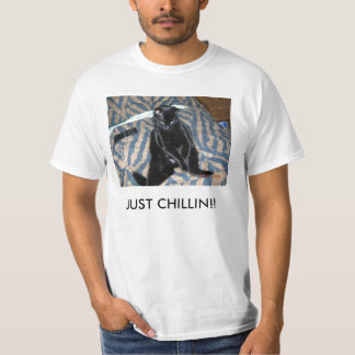 SpAZ, JUST CHILLIN!! T-Shirt