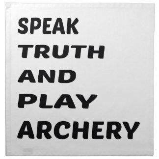 Speak Truth and play Archery. Napkin