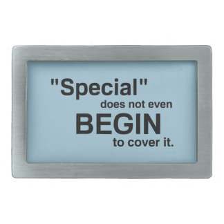 Special Does Not Even Begin To Cover It Rectangular Belt Buckle